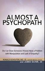 Almost a Psychopath