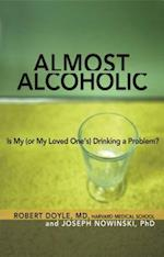 Almost Alcoholic (The Almost Effect)