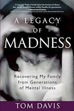 Legacy of Madness af Tom Davis