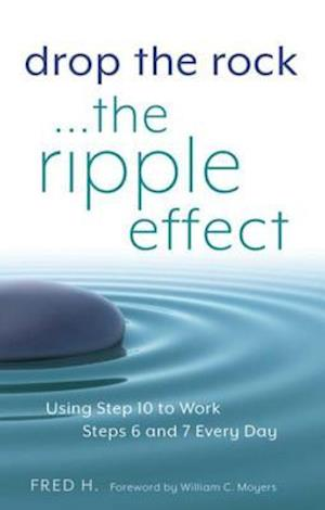 Drop the Rock--The Ripple Effect af Fred H.
