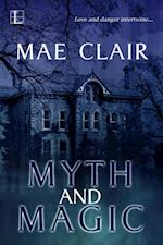 Myth and Magic af Mae Clair