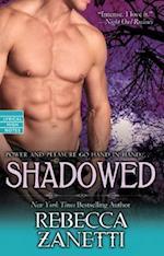Shadowed (Dark Protectors, nr. 6)