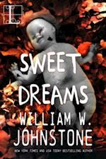 Sweet Dreams af William W. Johnstone