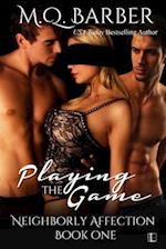Playing the Game (Neighborly Affection, nr. 1)