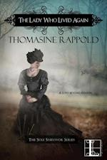 Lady Who Lived Again af Thomasine Rappold