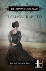 The Lady Who Lived Again af Thomasine Rappold