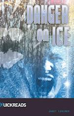 Danger on Ice (Quick Reads)