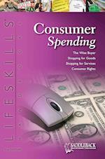 Consumer Spending (The 21st Century Lifeskills Handbook)