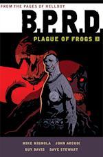 B.P.R.D.: Plague of Frogs Volume 3 af Mike Mignola