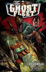Ghost Fleet Volume 1 Deadhead af Donny Cates, Donnie Cates