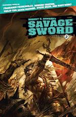 Robert E. Howard's Savage Sword Volume 2 af Various, Robert E. Howard