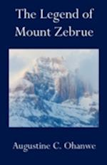 The Legend of Mount Zebrue