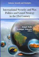 International Security and War (Defense, Security and Strategies)