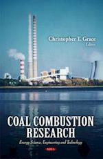 Coal Combustion Research (Energy Science, Engineering and Technology)