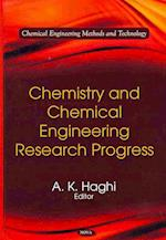 Chemistry and Chemical Engineering Research Progress af A. K. Haghi