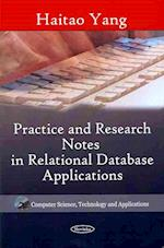 Practice and Research Notes in Relational Database Applications (Computer Science, Technology and Applications)