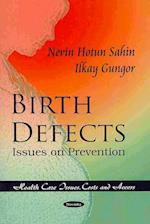 Birth Defects (Health Care Issues, Costs and Access)