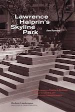 Lawrence Halprin's Skyline Park