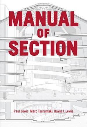 Manual of Section af Paul Lewis David J. Lewis Marc Tsutumaki