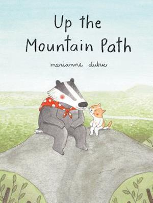 Up the Mountain Path (Ages 5-8. Picture Book about Friendship and the Natural World)