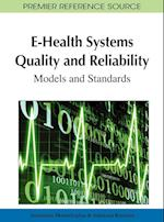 E-Health Systems Quality and Reliability: Models and Standards