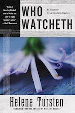 Who Watcheth (Irene Huss Investigations)