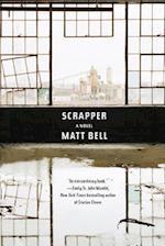 Scrapper af Matt Bell