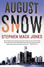 August Snow af Stephen Mack Jones
