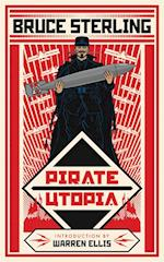 Pirate Utopia af Bruce Sterling