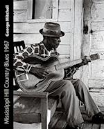 Mississippi Hill Country Blues 1967 af George Mitchell