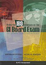 Acing the IBD Questions on the GI Board Exam