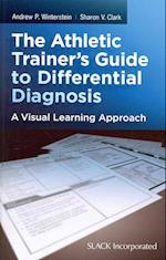 The Athletic Trainer's Guide to Differential Diagnosis