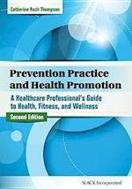 Prevention Practice and Health Promotion af Catherine Rush Thompson