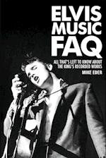 Elvis Music FAQ (FAQ Series)