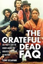 Grateful Dead FAQ (FAQ Series)