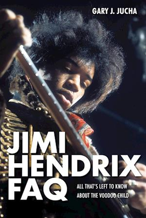 Bog, paperback Jimi Hendrix Faq af Gary Jucha