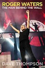 Roger Waters af Dave Thompson