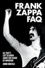 Frank Zappa FAQ (FAQ Series)