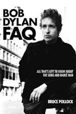 Bob Dylan FAQ (FAQ Series)