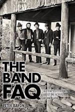 The Band Faq