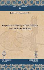 Population History of the Middle East and the Balkans af Justin Mccarthy