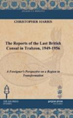 The Reports of the Last British Consul in Trabzon, 1949-1956 af Christopher Harris
