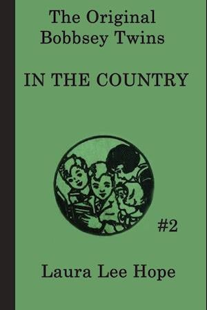 The Bobbsey Twins in the Country