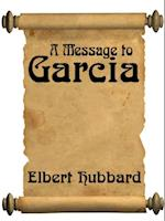 Message To Garcia (with Linked Toc) af Elbert Hubbard