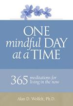 One Mindful Day at a Time (365 Meditations)