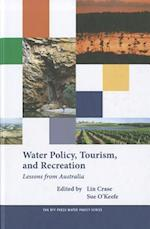 Water Policy, Tourism and Recreation (RFF Press Water Policy Series)