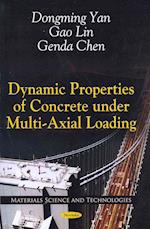 Dynamic Properties of Concrete Under Multi-Axial Loading (Materials Science and Technologies)