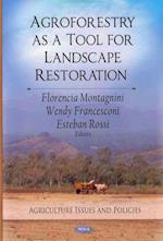 Agroforestry as a Tool for Landscape Restoration