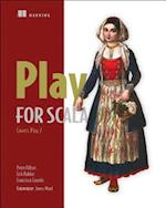 Play for Scala:Covers Play 2