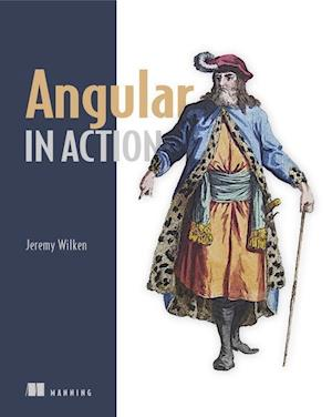 Bog, paperback Angular 2 in Action af Wilken
